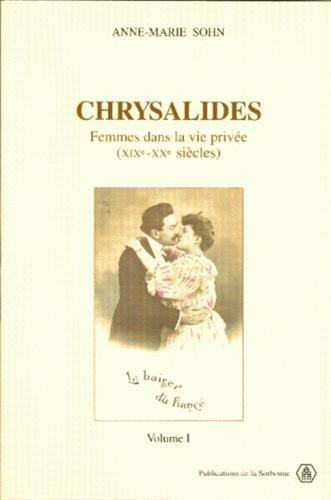 Chrysalides, femmes dans la vie privée,...