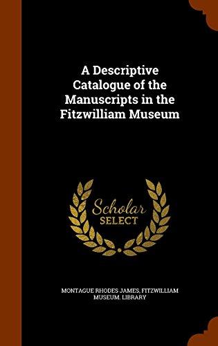 A Descriptive Catalogue of the Manuscripts in the Fitzwilliam Museum