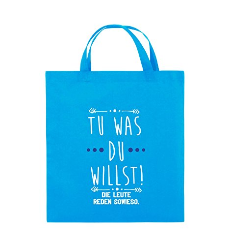 Comedy Bags - Tu was du willst! Die Leute reden sowieso. - Jutebeutel - kurze Henkel - 38x42cm - Farbe: Schwarz / Weiss-Neongrün Hellblau / Weiss-Royalblau