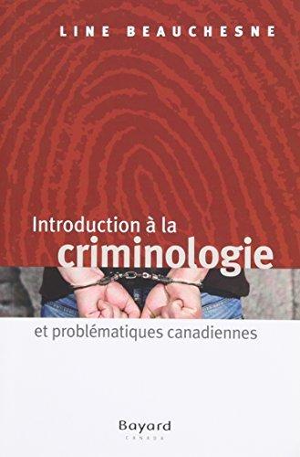 Introduction a la Criminologie par Beauchesne Lise