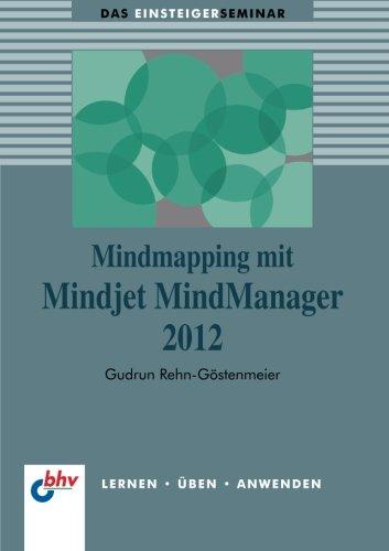 Mindmapping mit Mindjet MindManager 2012 (bhv Einsteigerseminar)