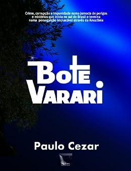 Bote Varari (Portuguese Edition) von [Cezar, Paulo]