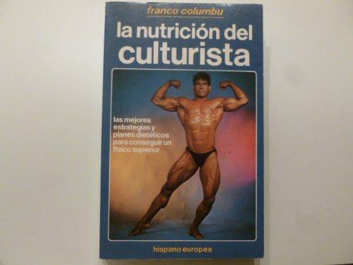 Nutricion del culturista, la (Herakles) por Franco Columbu