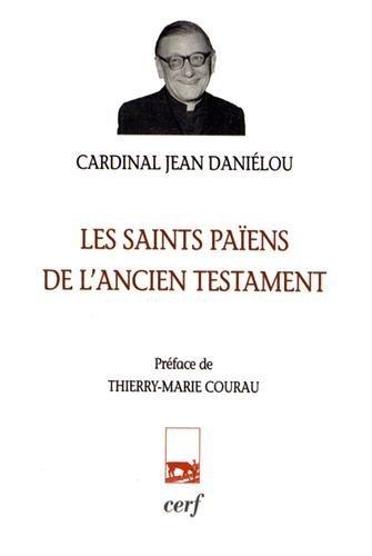 Les saints païens de l'ancien testament