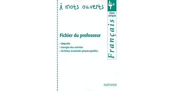 Amazon Fr A Mots Ouverts Francais 4eme Fichier Du