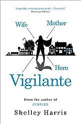 Vigilante: From the author of Richard & Judy Book Club Choice, Jubilee (Sleeper 13)