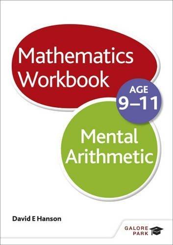 Mental Arithmetic Workbook Age 9-11 by David E Hanson (2014-09-26)