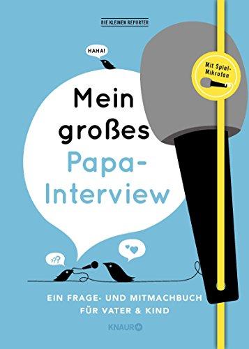 terview: Ein Frage- und Mitmachbuch für Vater und Kind ()