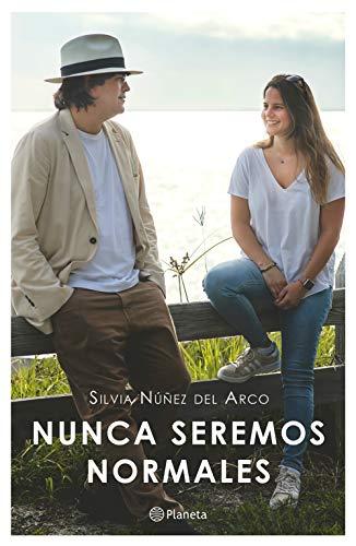 Nunca seremos normales por Silvia Núñez del Arco