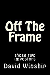 Off The Frame: Those Two Impostors