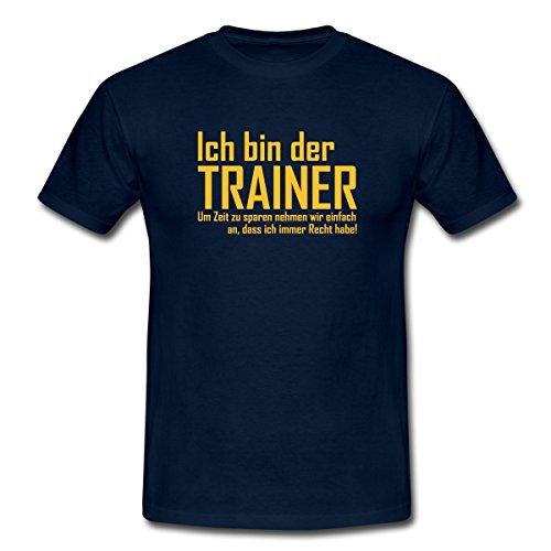Spreadshirt Trainer Hat Immer Recht Spruch Männer T-Shirt, M, Navy