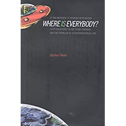 [If the Universe is Teeming with Aliens ... Where is Everybody?: Fifty Solutions to the Fermi Paradox and the Problem of Extraterrestrial Life] (By: Stephen Webb) [published: October, 2002]