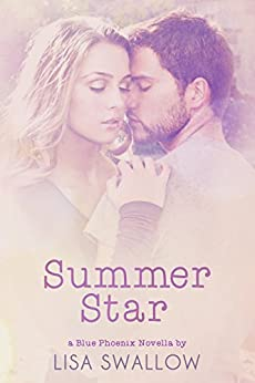 Summer Star (The Blue Phoenix Series Book 1.5) by [Swallow, Lisa]