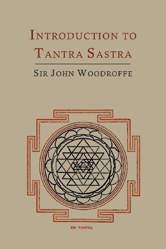 Introduction to Tantra Sastra por John George Woodroffe