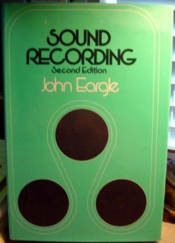 Sound Recording by John Eargle (1980-09-01)