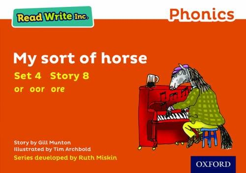 Read Write Inc. Phonics: Orange Set 4 Storybook 8 My Sort of Horse