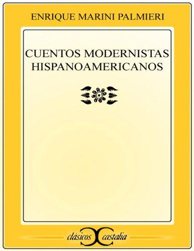 Cuentos modernistas hispanoamericanos (CLASICOS CASTALIA. C/C. nº 180) por Varios autores