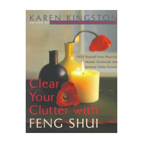 (Clear Your Clutter with Feng Shui) BY (Kingston, Karen) on 1999