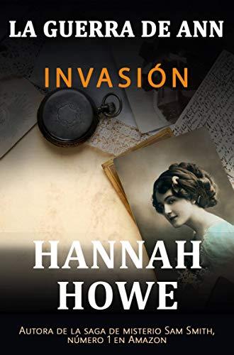 Invasión por Hannah Howe