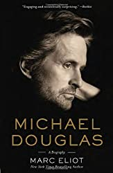 Michael Douglas: A Biography by Marc Eliot (2013-10-24)