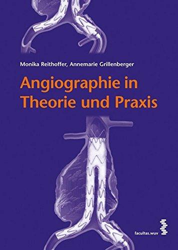 Angiographie: Theorie und Praxis