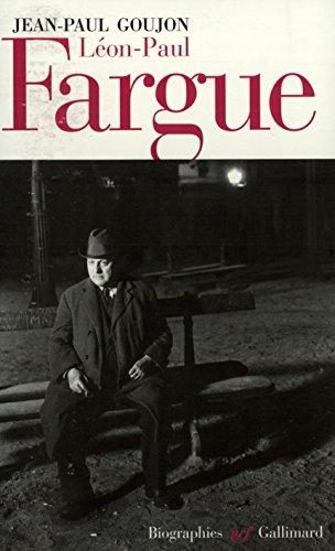 Léon-Paul Fargue (Poète et piéton de Paris)