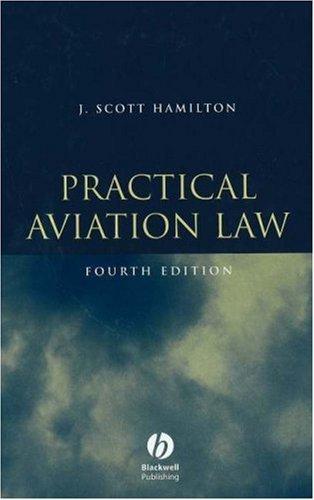 Practical Aviation Law: Text by J. Scott Hamilton (2005-01-01)