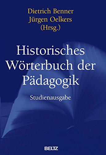 Historisches Wörterbuch der Pädagogik: Studienausgabe (German Edition)