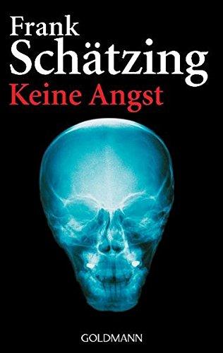 Buchseite und Rezensionen zu 'Keine Angst' von Frank Schätzing