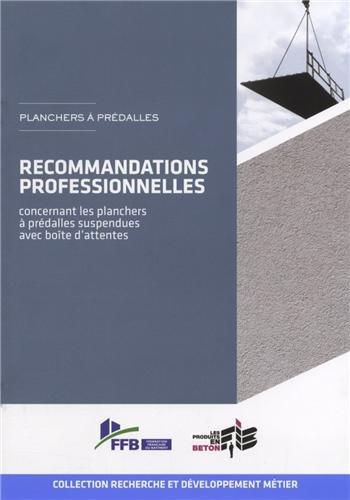 Recommandations professionnelles concernant les planchers à prédalles suspendues avec boîte d'attentes
