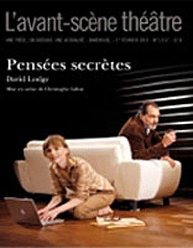 L'Avant-scène théâtre, N° 1317, 1er février : Pensées secrètes