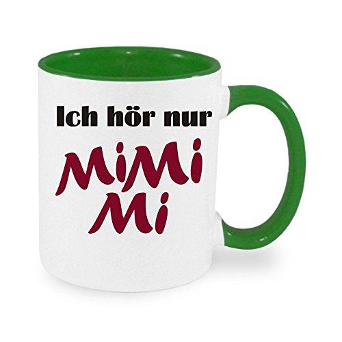 Ich hör immer nur Mi MI Mi - Kaffeetasse mit Motiv, bedruckte Tasse mit Sprüchen oder Bildern