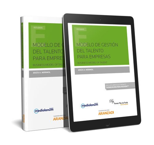 Modelo de Gestión del Talento para Empresas (Papel + e-book): Business Model of Talent (Monografía) por Jesús Mármol