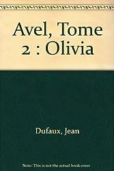 Avel, tome 2 : Olivia