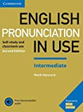 English Pronunciation in Use Intermediate: Second Edition. Book with answers and downloadable audio