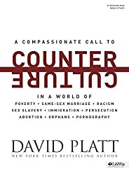 Counter Culture: Radically Following Jesus With Conviction, Courage, and Compassion by David Platt (2015-02-02)