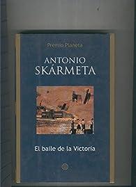 El baile de la Victoria par  Antonio Skármeta