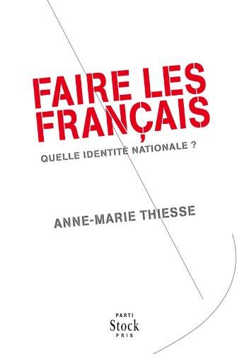 Faire les Franais: Quelle identit nationale ?