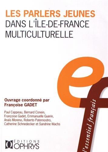 Les parlers jeunes dans l'Ile-de-France multiculturelle