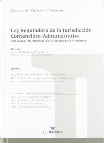 Ley Reguladora De La Jurisdiccion Contencioso-administrativa (Codigos Comentados Ts) por Ramon Trillo Torres
