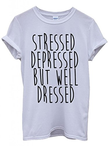 stressed-depressed-but-well-dressed-cool-funny-hipster-swag-white-wei-damen-herren-men-women-unisex-