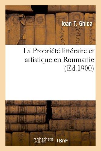 La Propriété littéraire et artistique en Roumanie