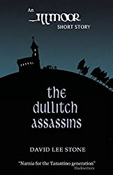 The Dullitch Assassins: The Illmoor Chronicles