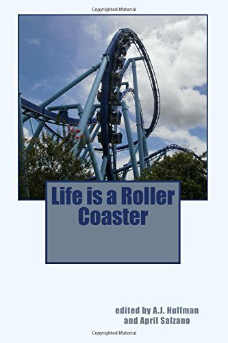 Life is a Roller Coaster by Various Authors (2014-10-23) par Various Authors