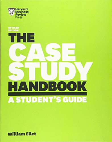 The Case Study Handbook: A Student's Guide -