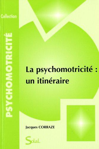 La psychomotricit : un itinraire
