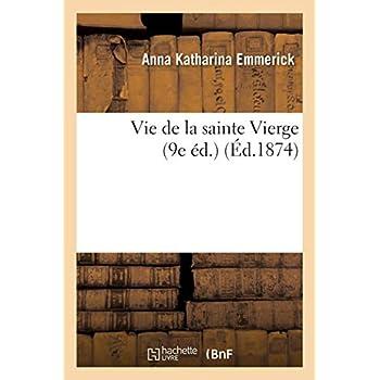 Vie de la sainte Vierge (9e éd.)