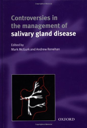Controversies in the Management of Salivary Gland Disease (2002-01-31)
