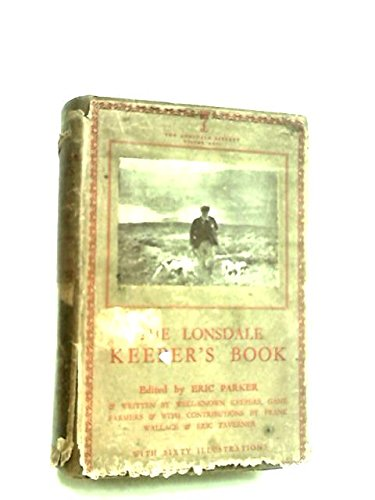 The Lonsdale keeper's book