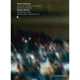 Mahler:Symphony No. 5 [Matthias Goerne; Lucerne Festival Orchestra,Andris Nelsons] [Accentus Music: DVD]